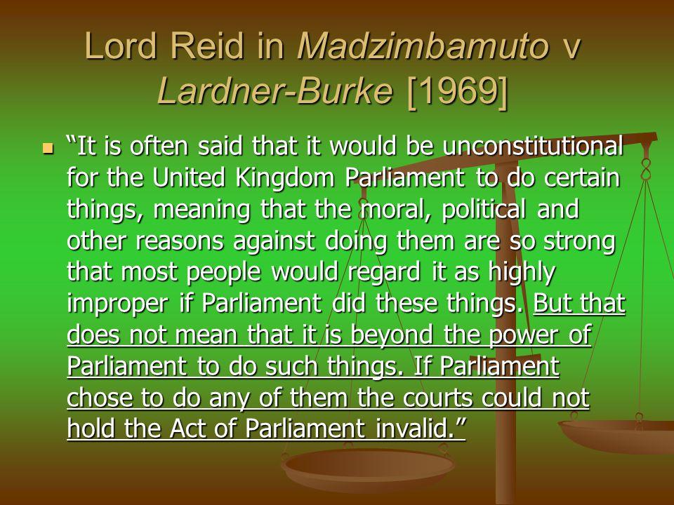 Lord Reid in Madzimbamuto v Lardner-Burke [1969]